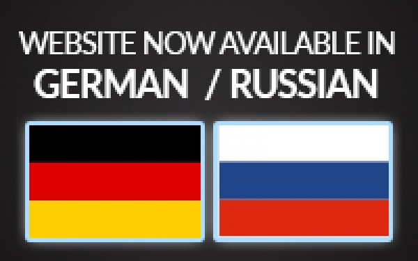 GERMAN AND RUSSIAN SITES NOW AVAILABLE